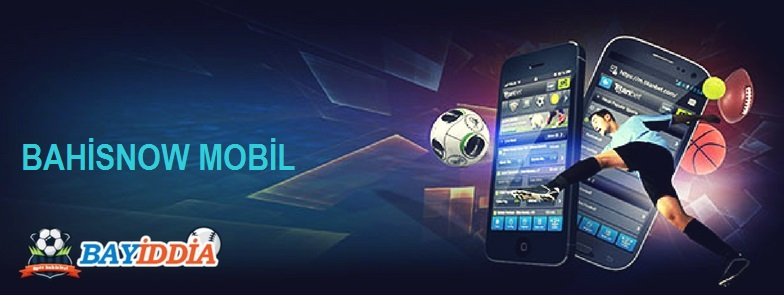 bahisnow mobil